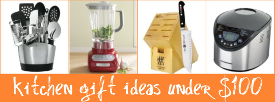 Kitchen Christmas Gift Ideas Under $100