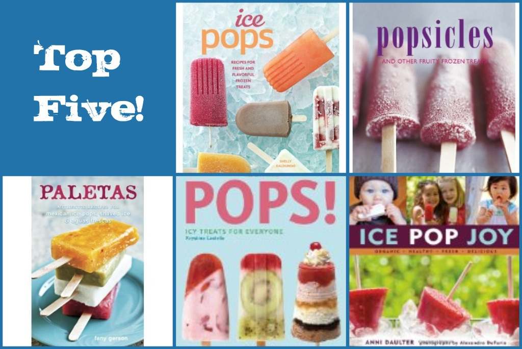 Top Five Ice Pop Recipes